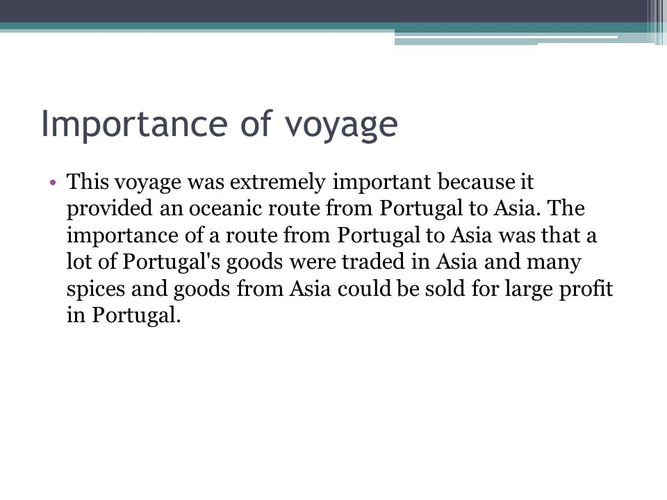 Importance of voyage
