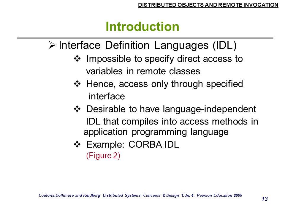 Introduction Interface Definition Languages (IDL)