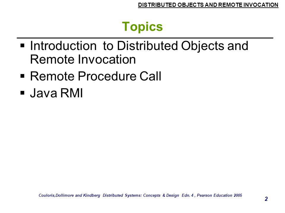 Introduction to Distributed Objects and Remote Invocation