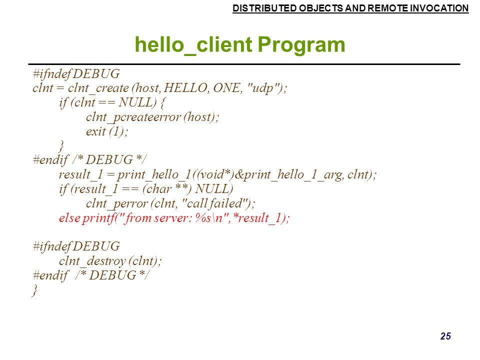hello_client Program #ifndef DEBUG