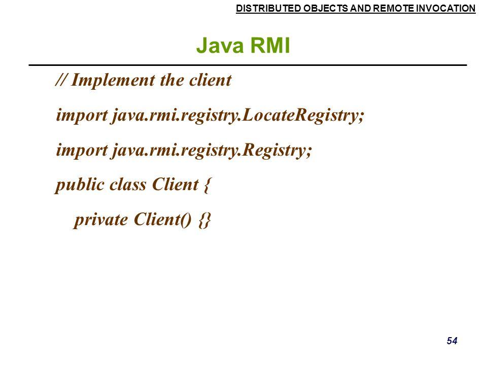 Java RMI // Implement the client