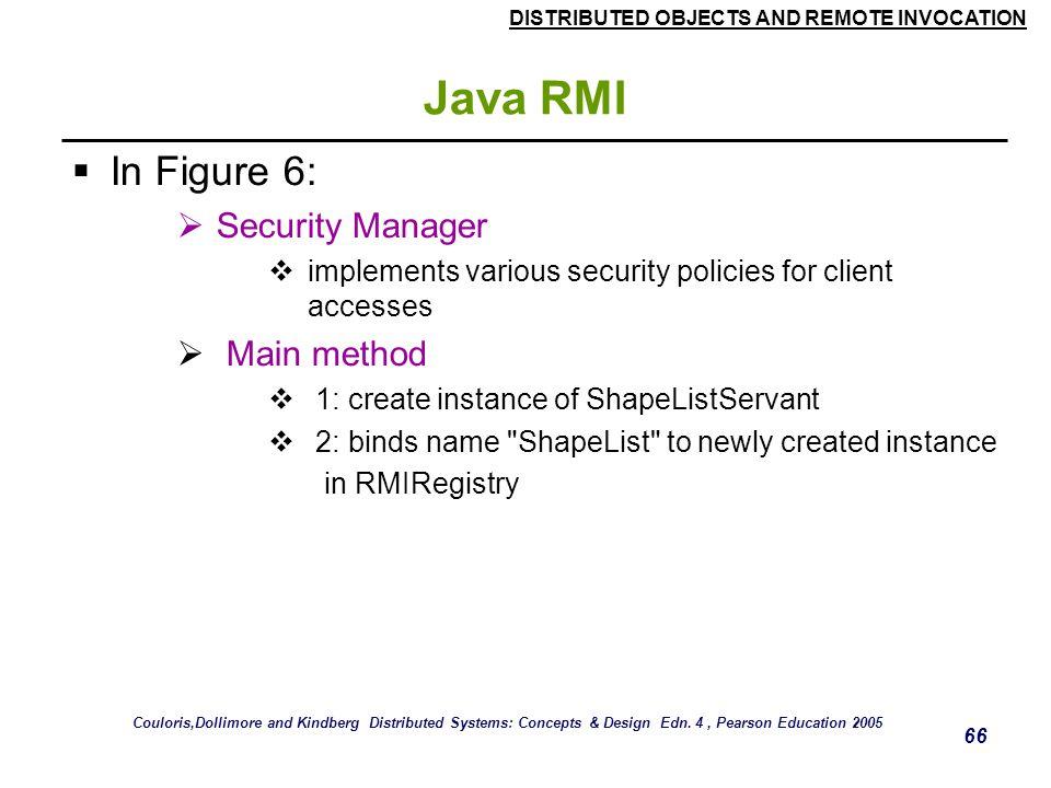 Java RMI In Figure 6: Security Manager Main method