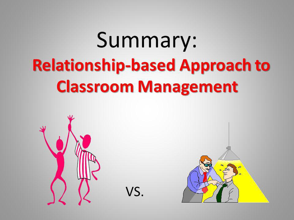 Summary: Relationship-based Approach to Classroom Management