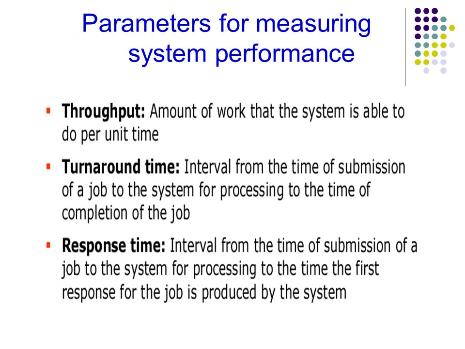 Parameters for measuring system performance