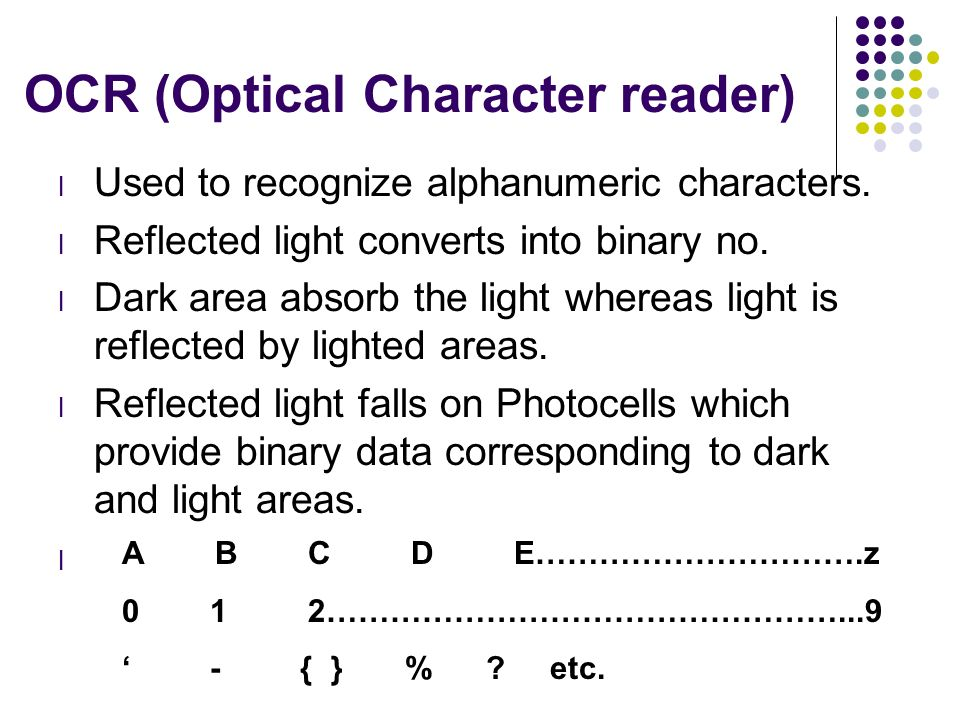 OCR (Optical Character reader)