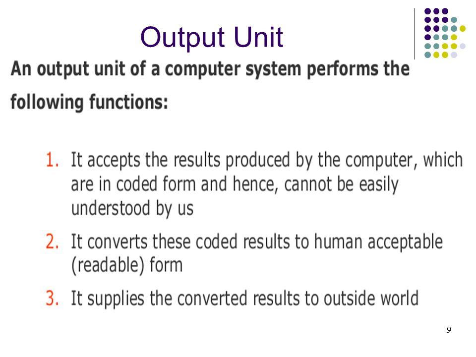 Output Unit 9