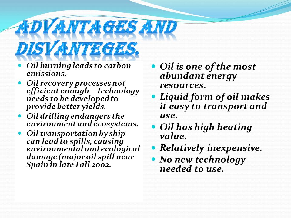 Advantages and disvanteges.