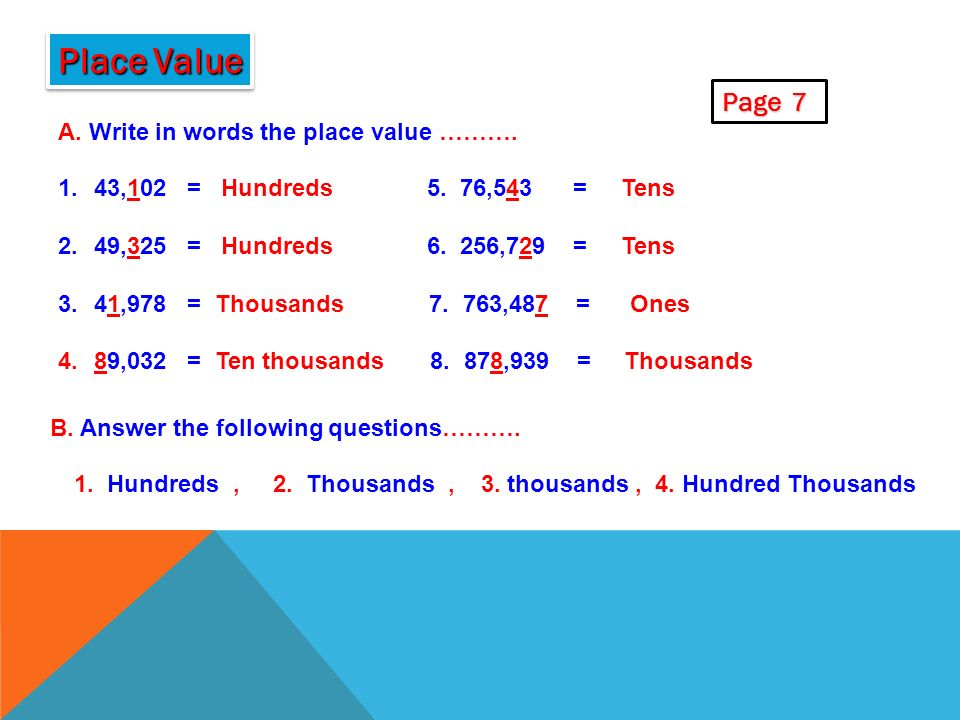 Place Value Page 7 A. Write in words the place value ……….