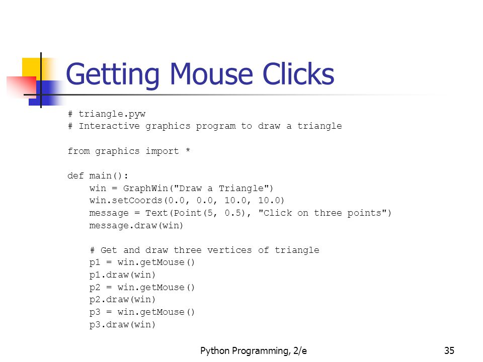 Getting Mouse Clicks # triangle.pyw