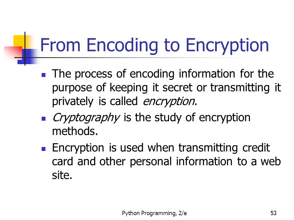 From Encoding to Encryption
