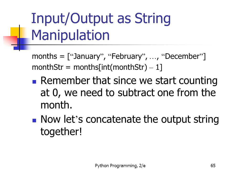 Input/Output as String Manipulation