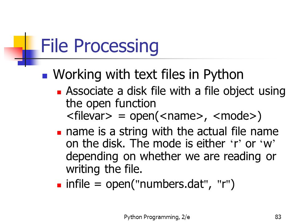 File Processing Working with text files in Python