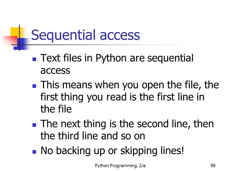 Sequential access Text files in Python are sequential access