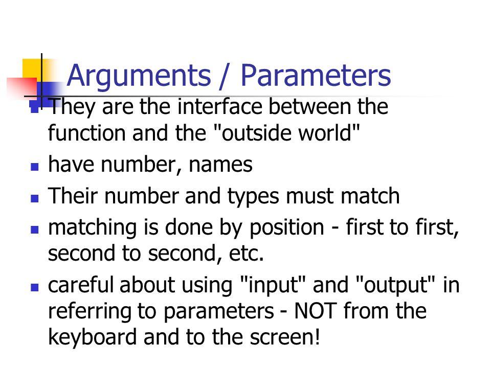 Arguments / Parameters