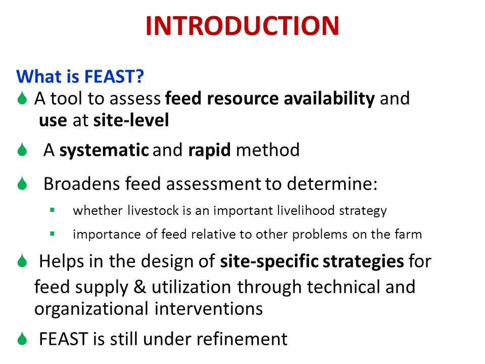 INTRODUCTION What is FEAST