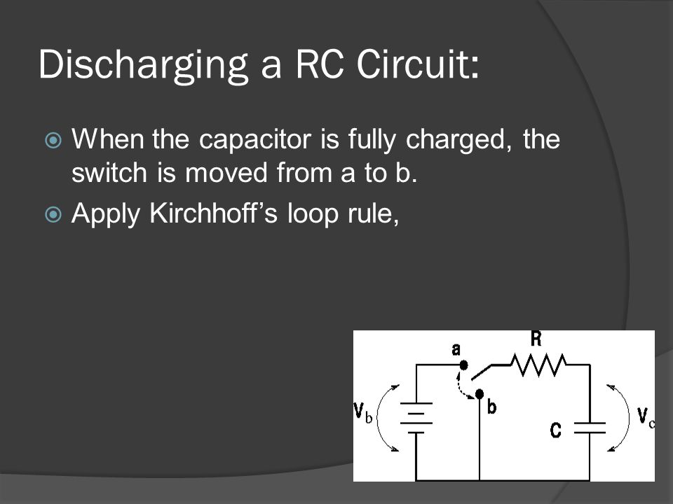 Discharging a RC Circuit: