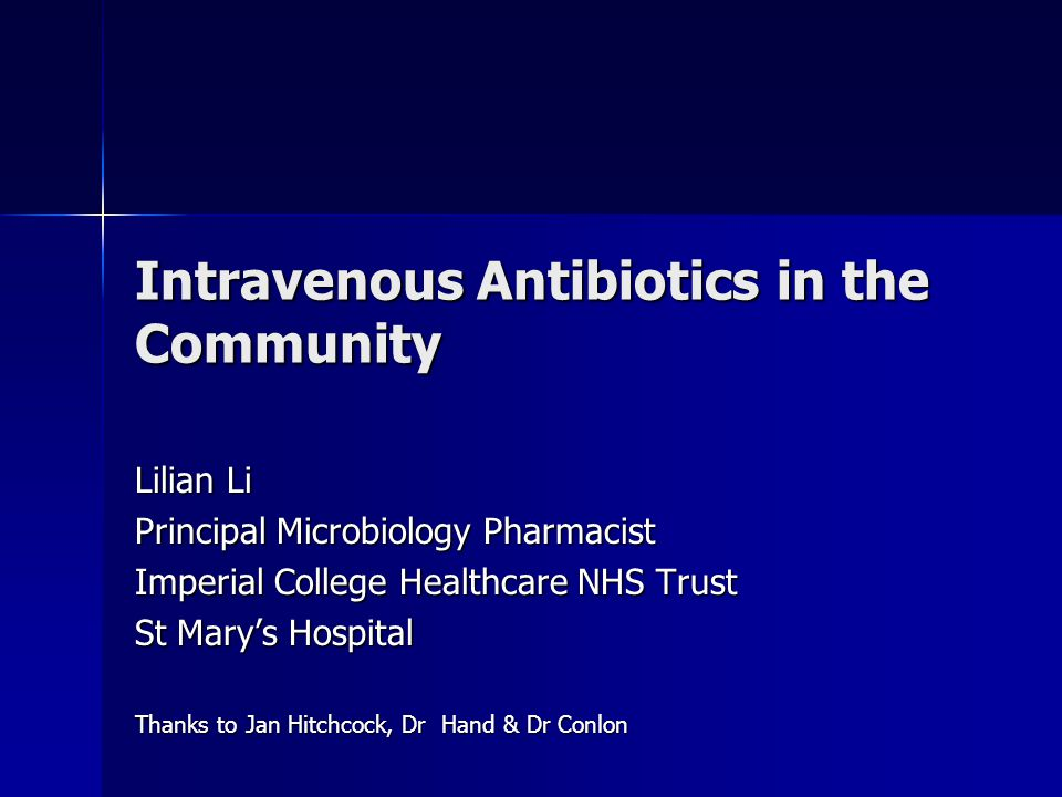 Intravenous Antibiotics in the Community