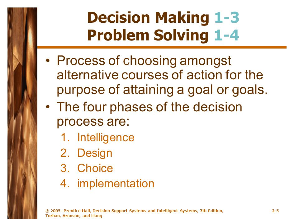 Decision Making 1-3 Problem Solving 1-4