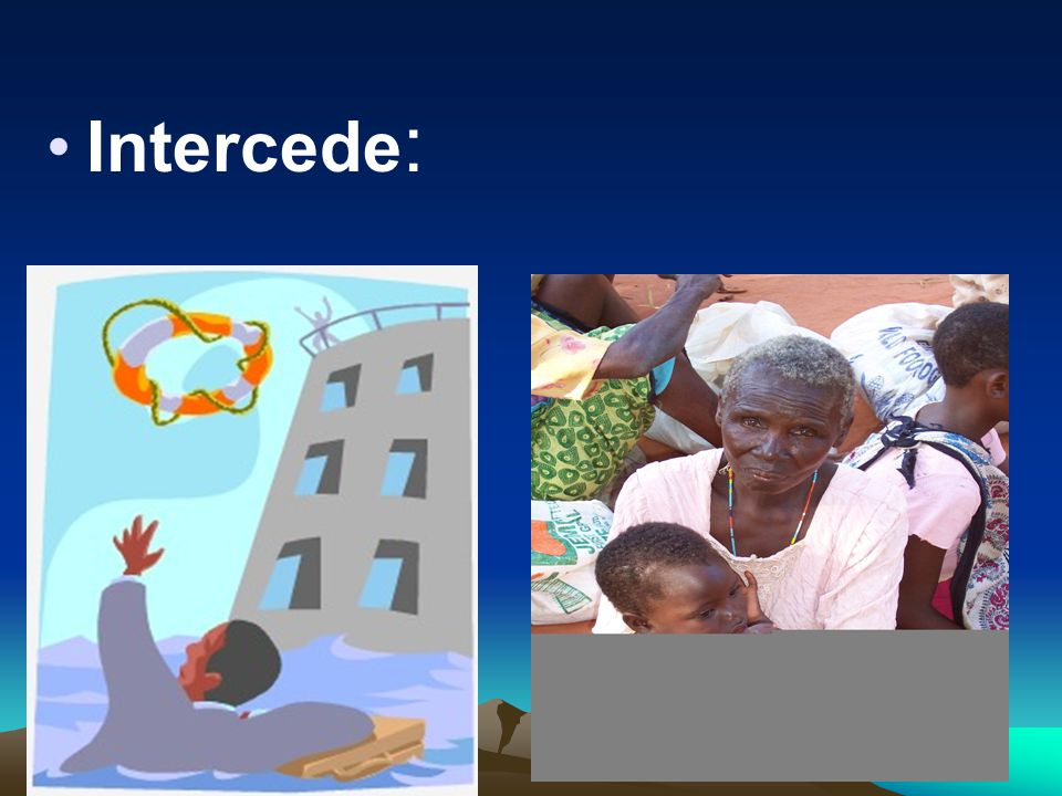 Intercede:
