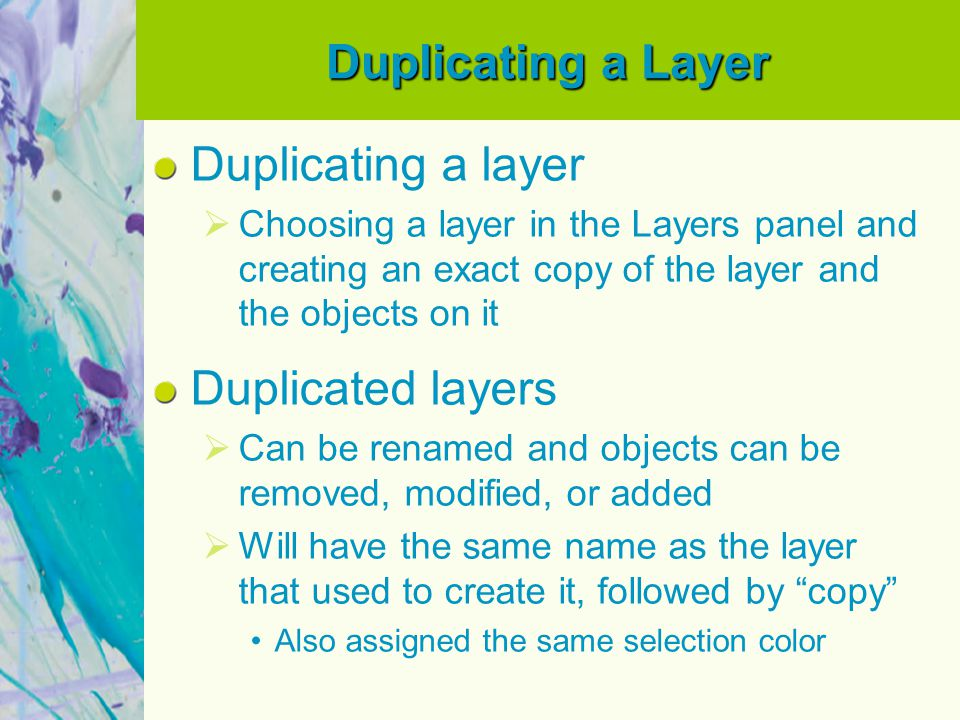 Duplicating a Layer Duplicating a layer Duplicated layers