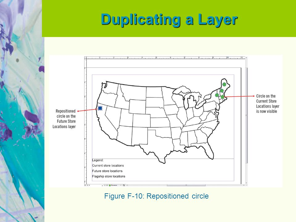 Duplicating a Layer Figure F-10: Repositioned circle