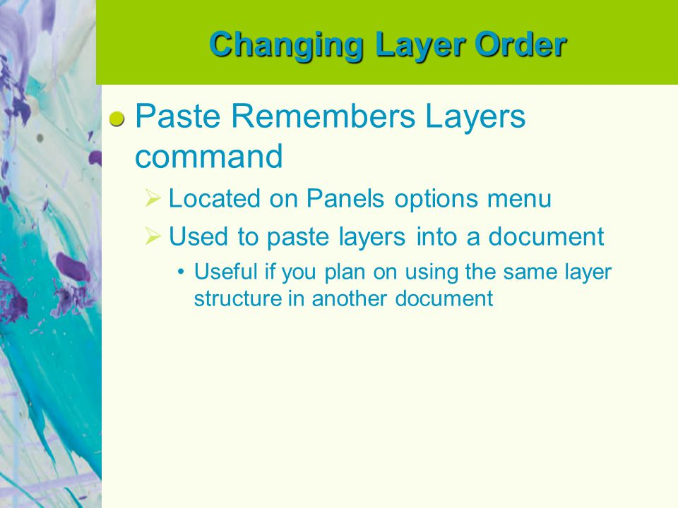 Paste Remembers Layers command