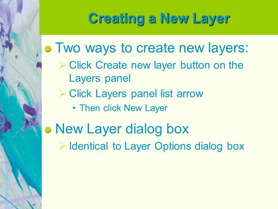 Two ways to create new layers: