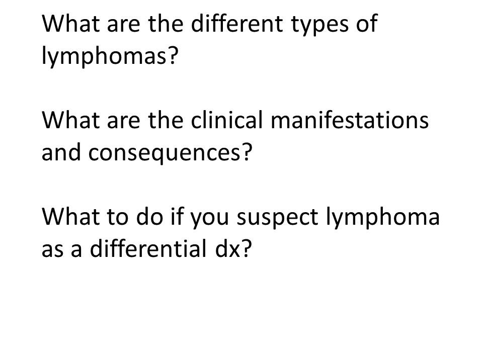 What are the different types of lymphomas