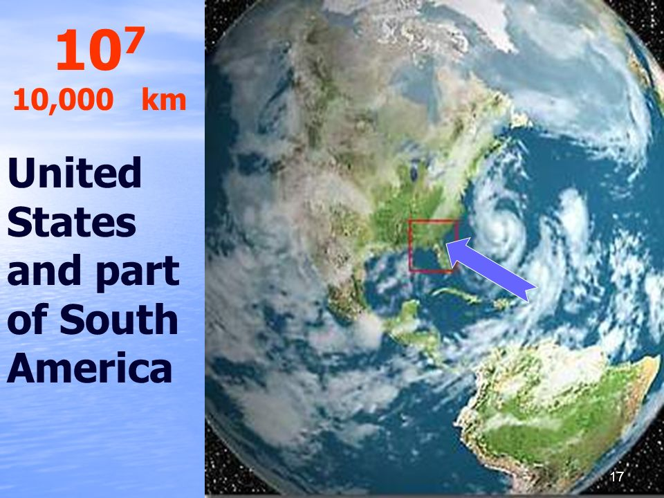 107 10,000 km United States and part of South America