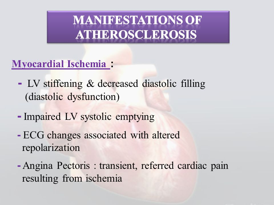 Manifestations of Atherosclerosis