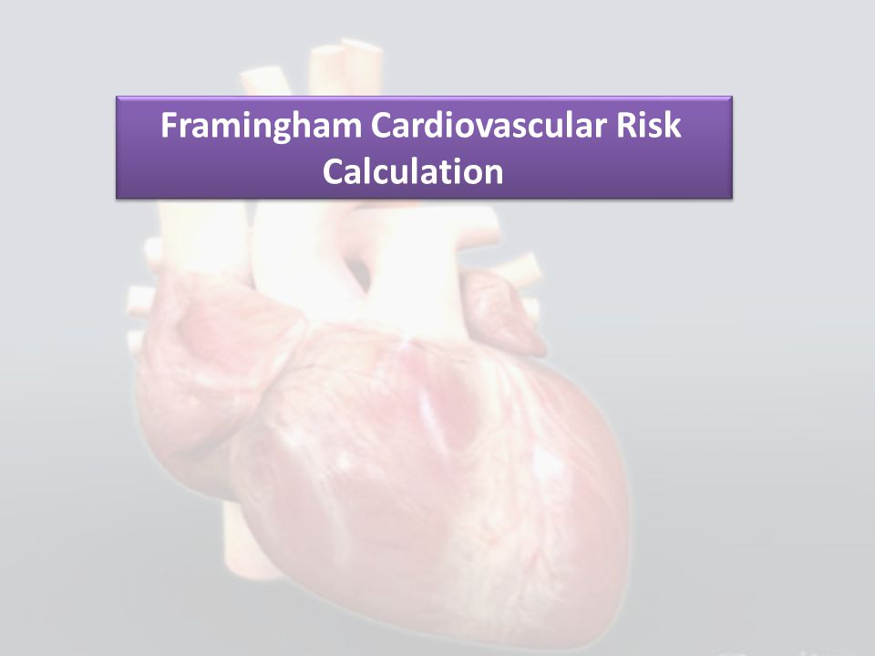 Framingham Cardiovascular Risk Calculation