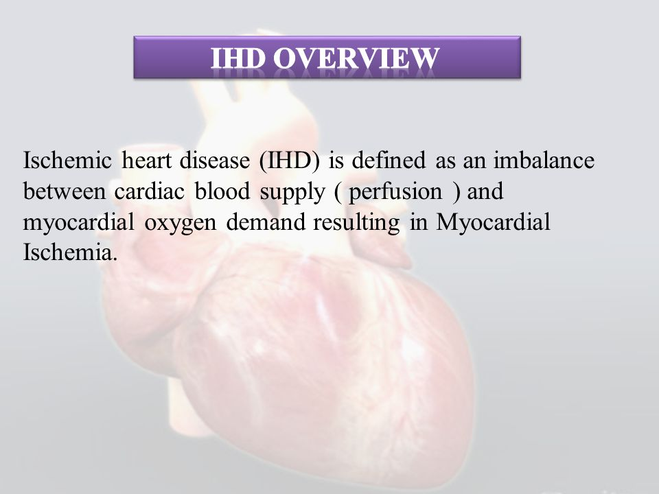 Ihd overview