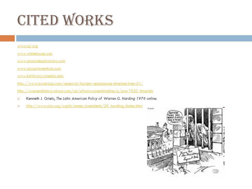Cited Works www.ipl.org www.whitehouse.com www.absoluteastronomy.com