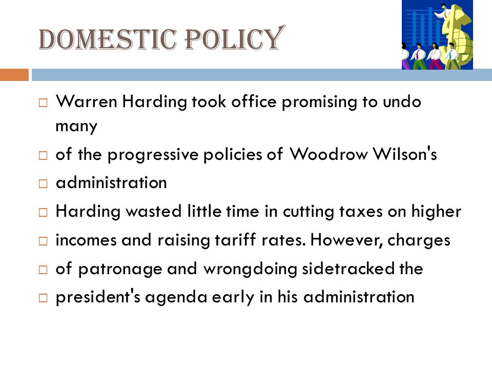 Domestic policy Warren Harding took office promising to undo many