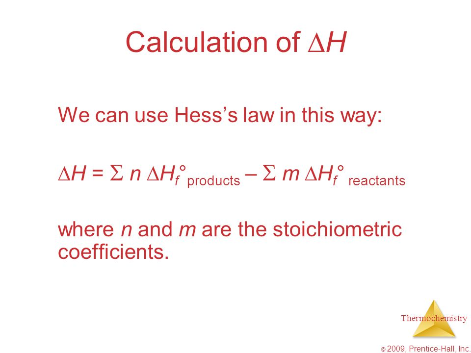 Calculation of H We can use Hess's law in this way: