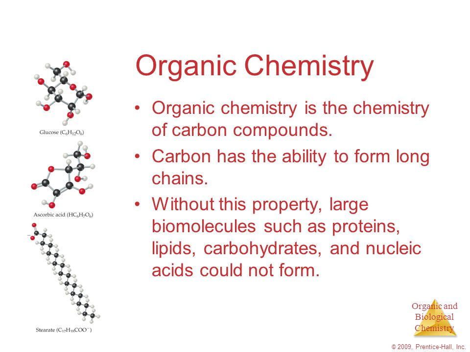 Organic Chemistry Organic chemistry is the chemistry of carbon compounds. Carbon has the ability to form long chains.