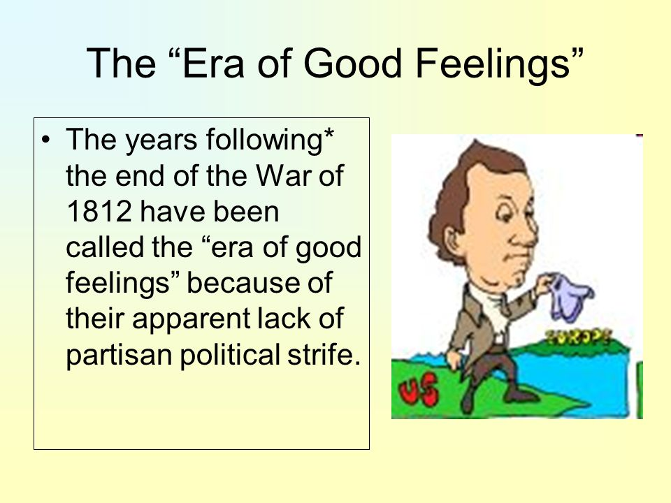 The Era of Good Feelings