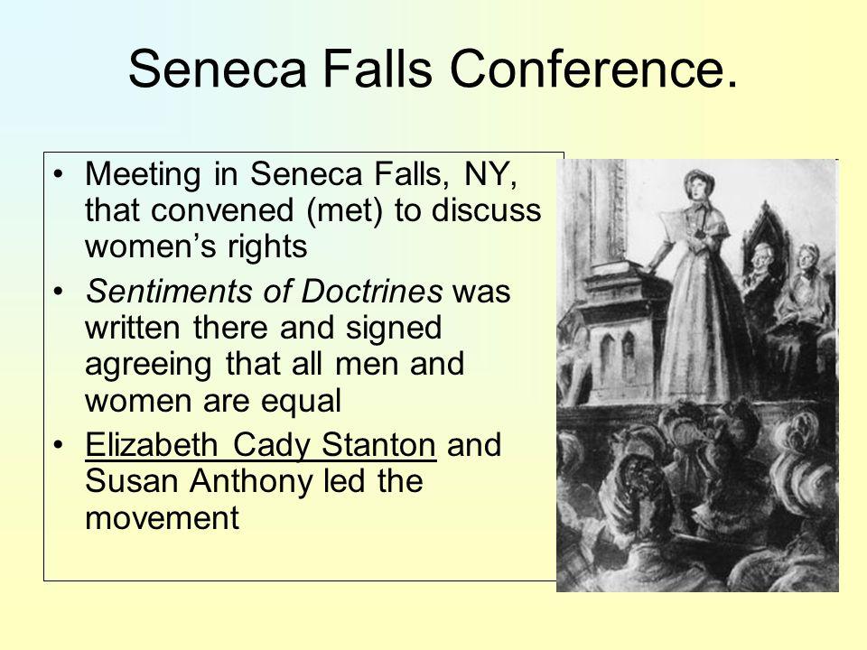 Seneca Falls Conference.