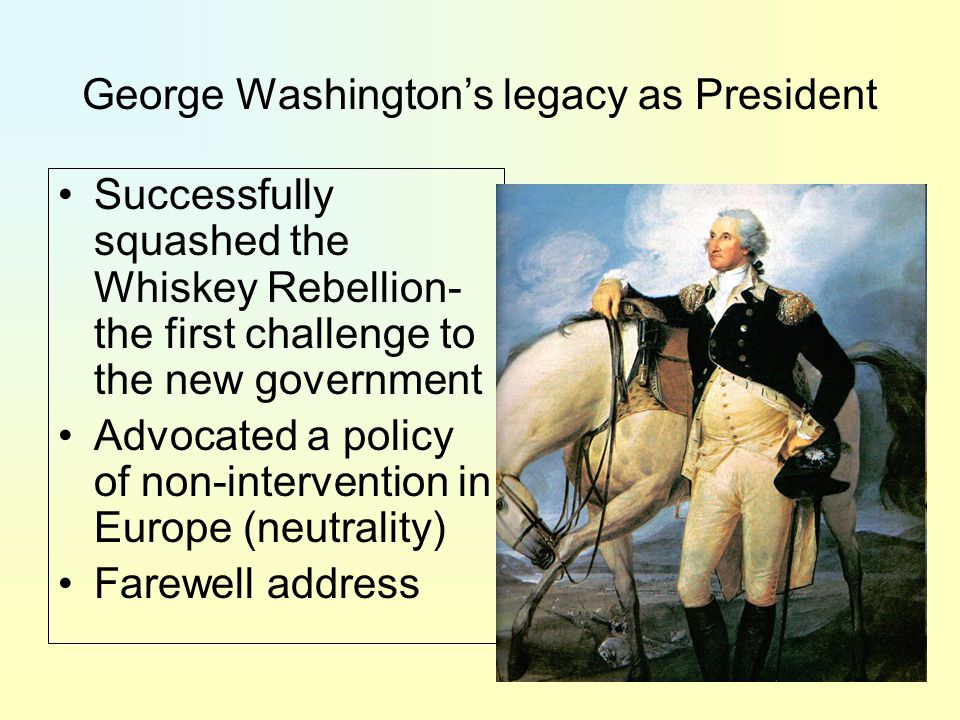 George Washington's legacy as President