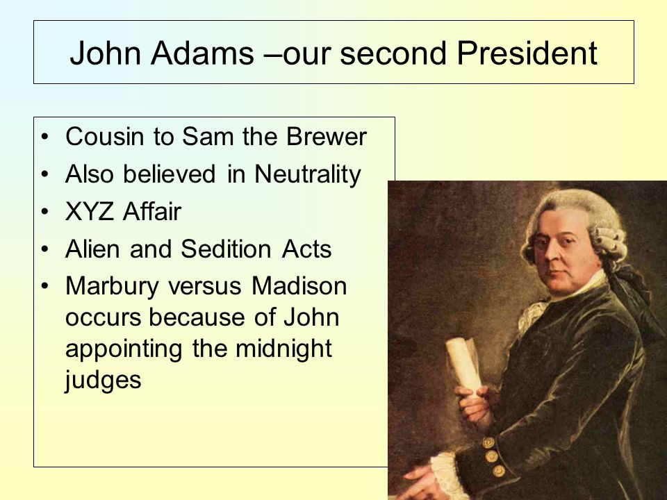 John Adams –our second President