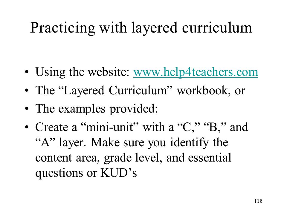 Practicing with layered curriculum