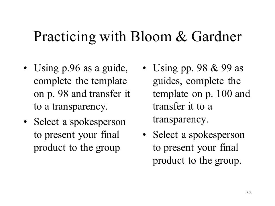 Practicing with Bloom & Gardner