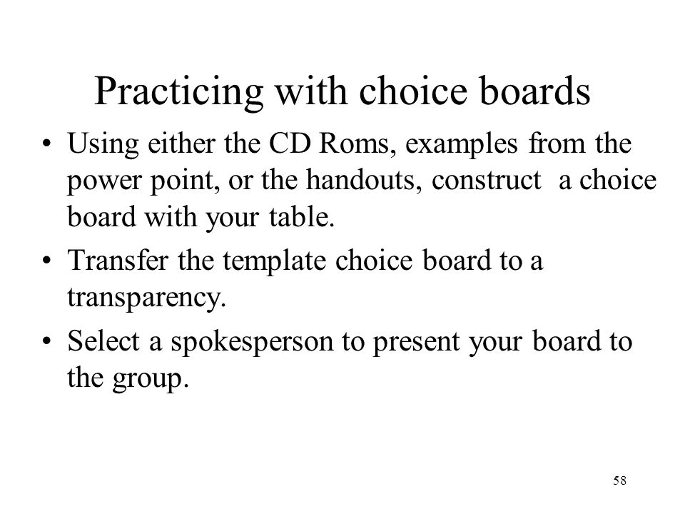 Practicing with choice boards