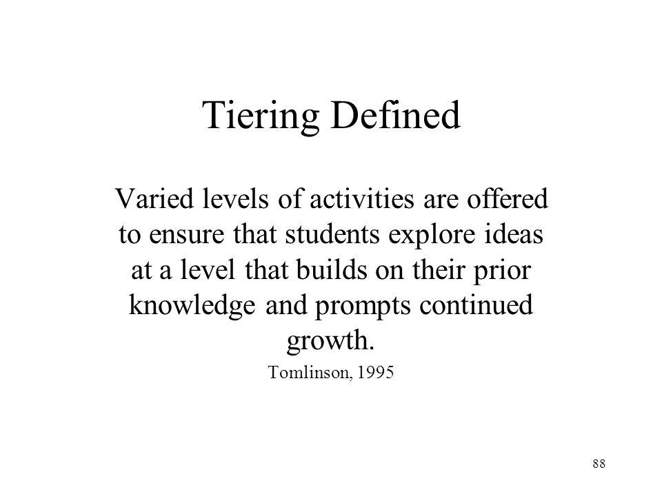 Tiering Defined