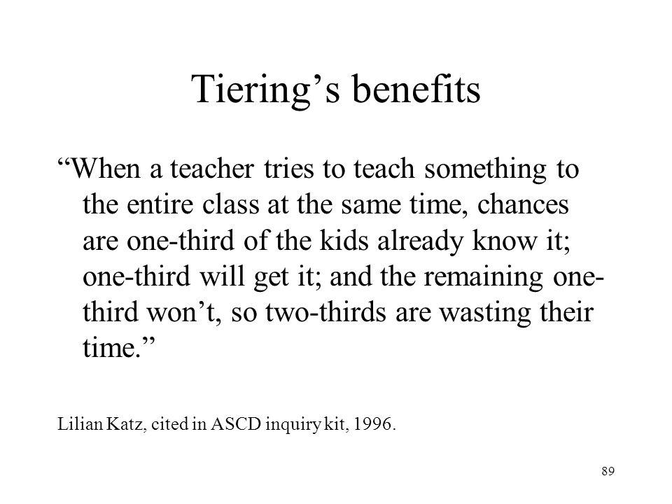 Tiering's benefits