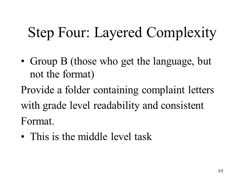 Step Four: Layered Complexity