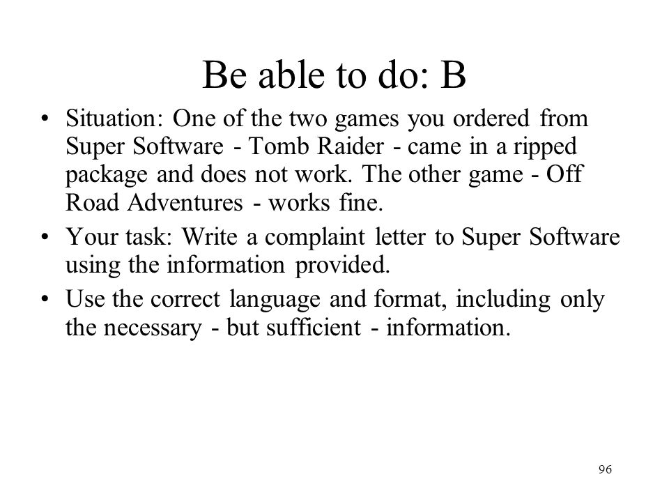 Be able to do: B