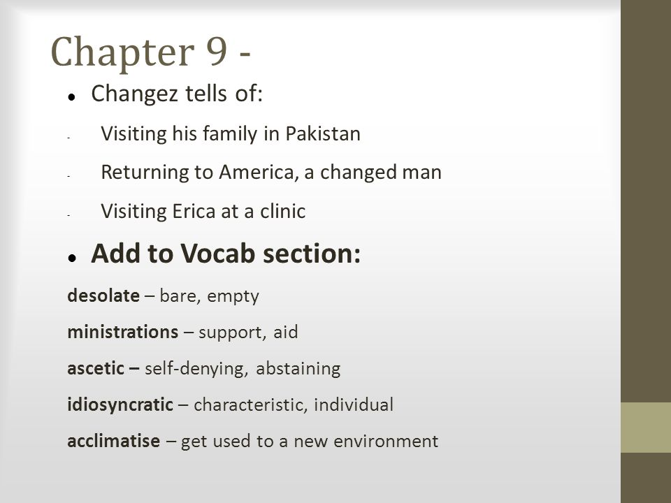 Chapter 9 - Add to Vocab section: Changez tells of: