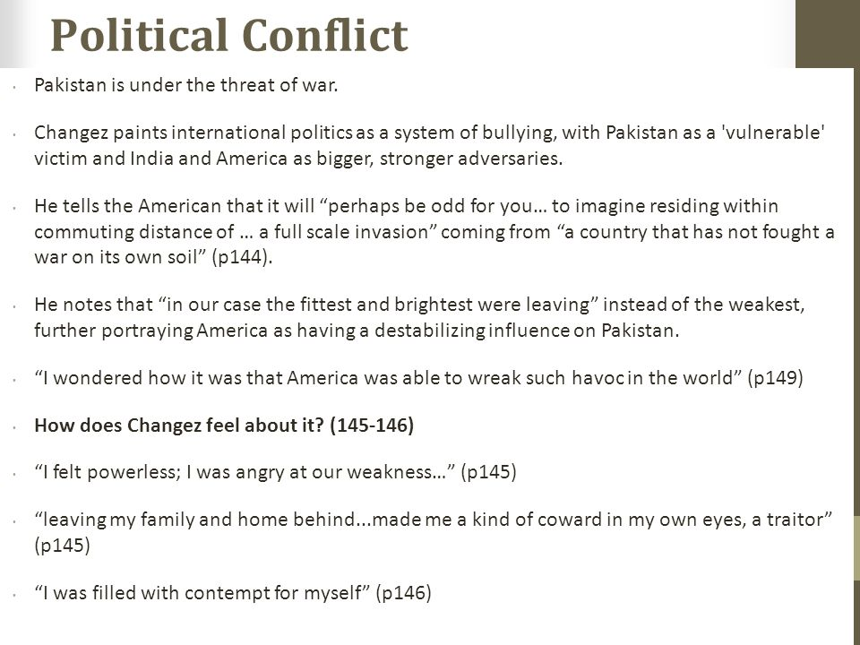Political Conflict Pakistan is under the threat of war.