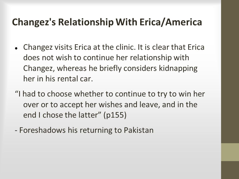 Changez s Relationship With Erica/America